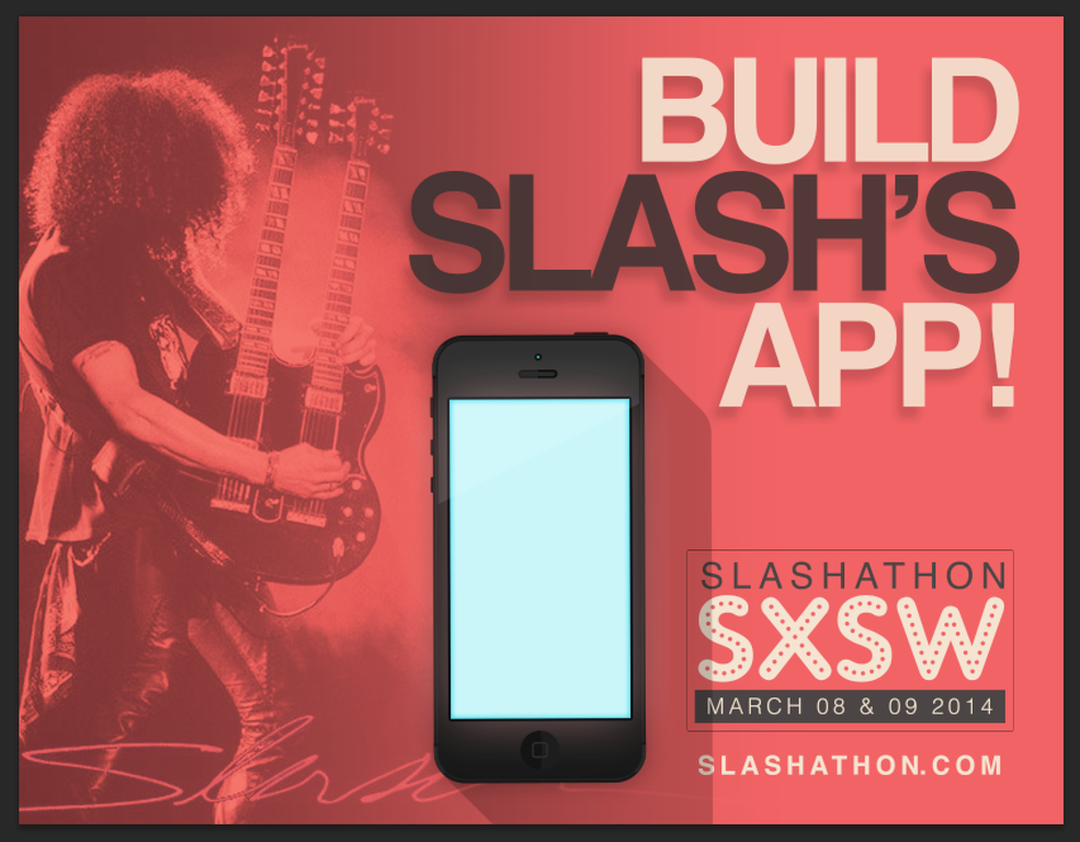SLASHATHON – A HACKATHON FOR SLASH'S APP AT SXSW